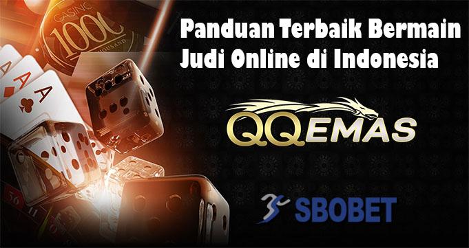 Panduan Terbaik Bermain Judi Online di Indonesia
