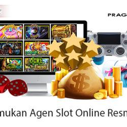 Cara Menemukan Agen Slot Online Resmi Indonesia