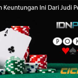 Manfaatkan Keuntungan Ini Dari Judi Poker Online